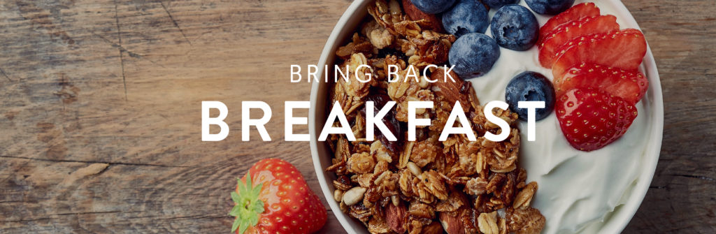 Bring Back Breackfast